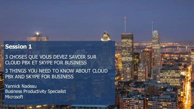 3 choses que vous devez savoir sur cloud PBX et skype for business Slide 2