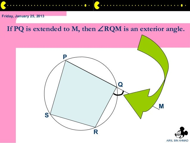 Friday, January 25, 2013  If PQ is extended to M, then ∠RQM is an exterior angle.                               P         ...
