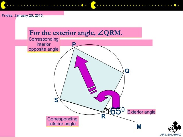 Friday, January 25, 2013                For the exterior angle, ∠QRM.               Corresponding                  interio...