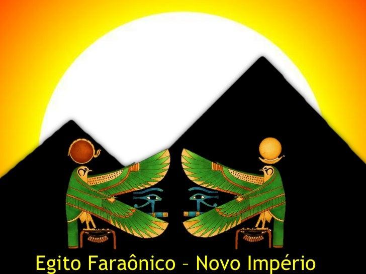 Egito Faraônico – Novo Império