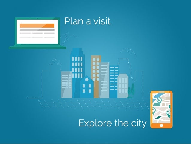 Enabling visitors to explore a smart city for Explore plan
