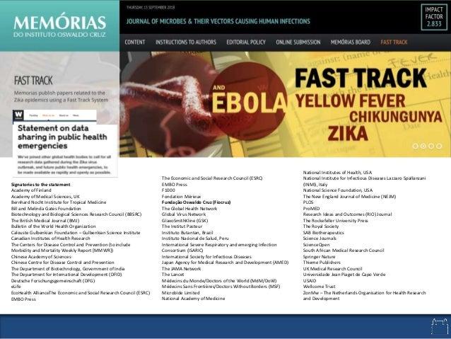 The Economic and Social Research Council (ESRC) EMBO Press F1000 Fondation Mérieux Fundação Oswaldo Cruz (Fiocruz) The Glo...