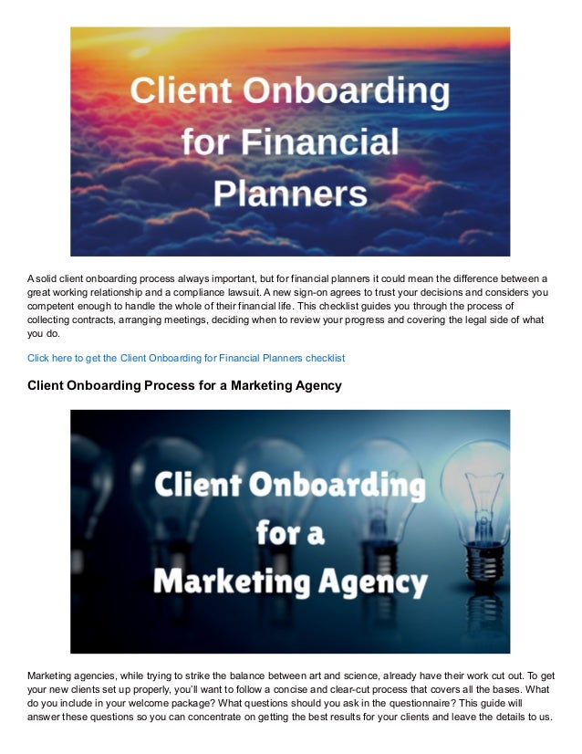 A solid client onboarding process always important, but for financial planners it could mean the difference between a grea...