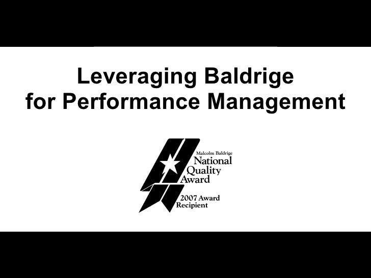 Leveraging Baldrige for Performance Management