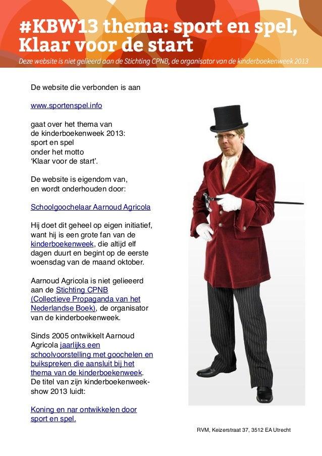De website die verbonden is aan www.sportenspel.info gaat over het thema van de kinderboekenweek 2013: sport en spel onder...