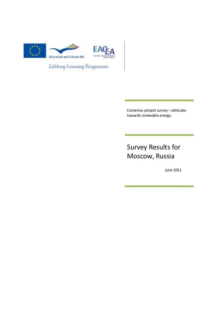 Comenius project survey – attitudestowards renewable energySurvey Results forMoscow, Russia                      June 2011