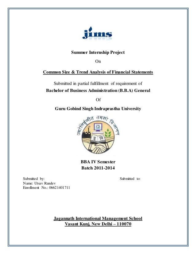 Summer Internship Project On Common Size & Trend Analysis of Financial Statements Submitted in partial fulfillment of requ...