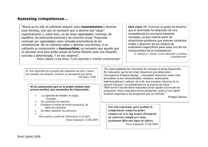 """Assessing competences…    """"Ahora ya no sólo es suficiente adquirir unos conocimientos o dominar                      Idea ..."""