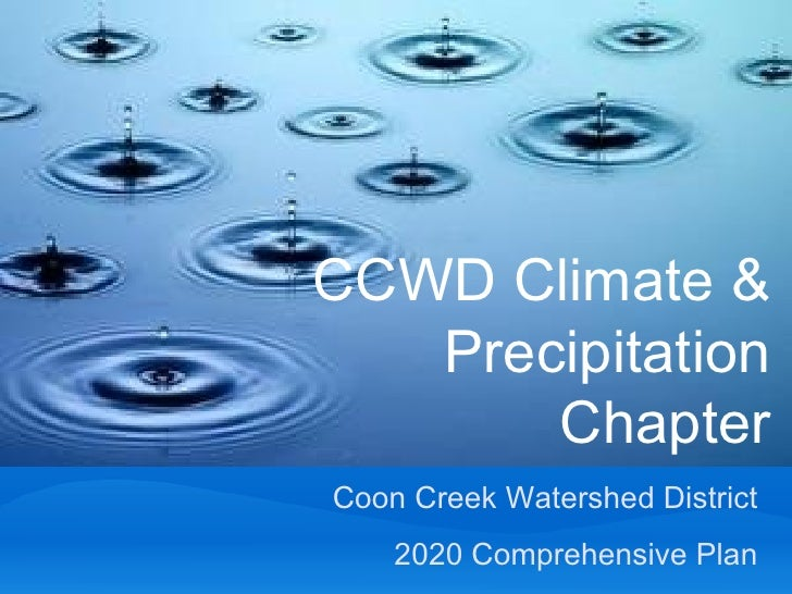 Coon Creek Watershed District 2020 Comprehensive Plan CCWD Climate & Precipitation Chapter