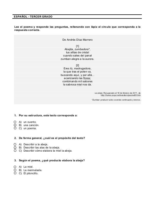 ESPAÑOL - TERCER GRADO Lee el poema y responde las preguntas, rellenando con lápiz el círculo que corresponda ...