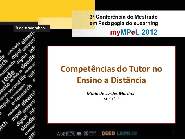 3ª Conferência do Mestrado                       em Pedagogia do eLearning9 de novembro                                 my...