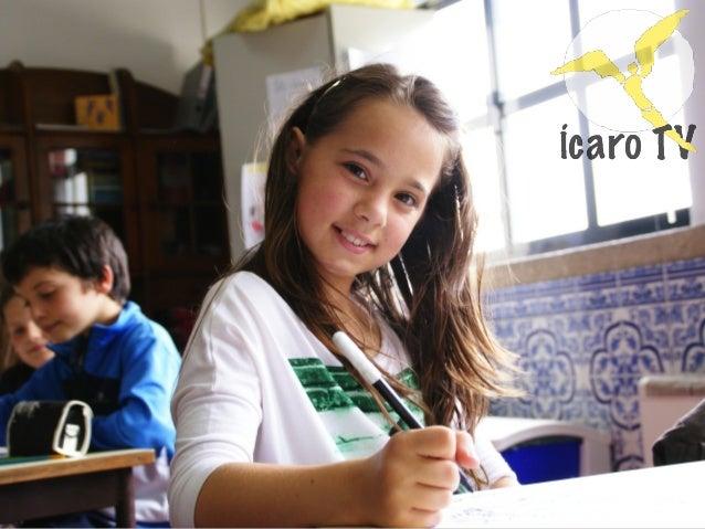 Início em 2011 Agrupamento de Escolas de Gondifelos Divulgação do trabalho do 1º ciclo