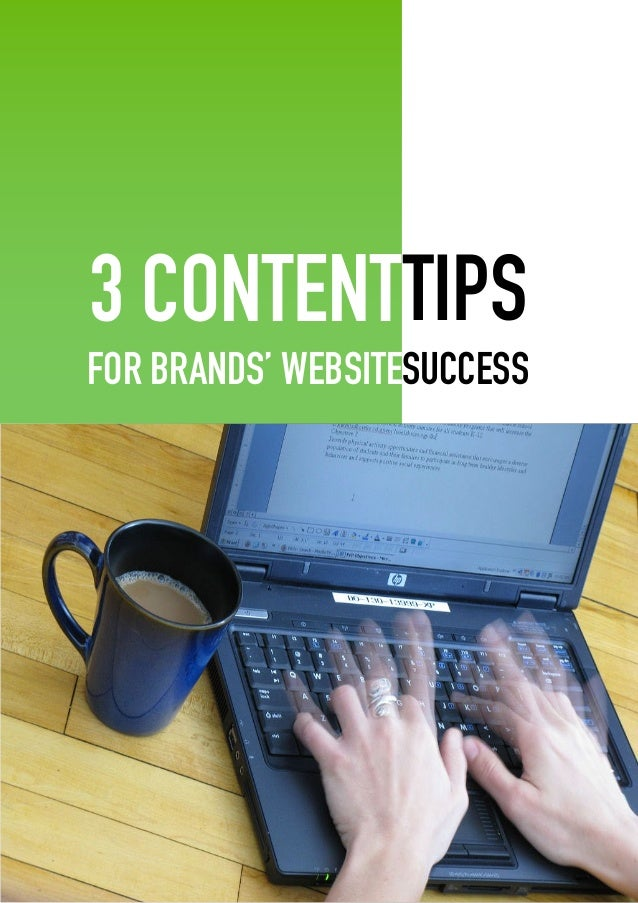 WWW.VIIWORKS.COM PAGE 1 3 CONTENT FOR BRANDS' WEBSITE TIPS SUCCESS