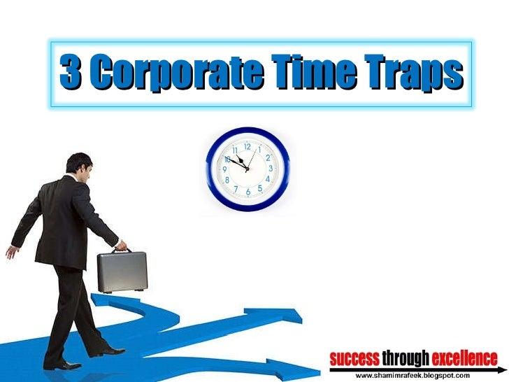 3 Corporate Time Traps