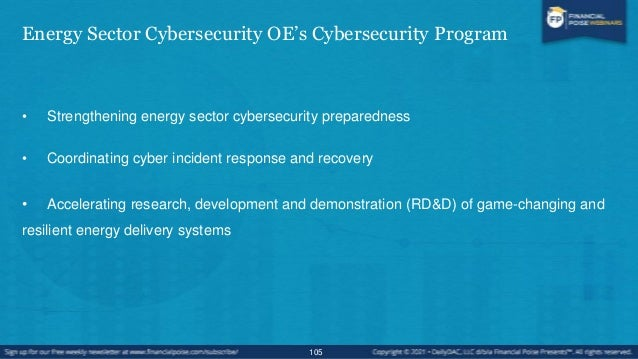 Energy Sector Cybersecurity Preparedness • Situational Awareness and Information Sharing  Cybersecurity Risk Information ...