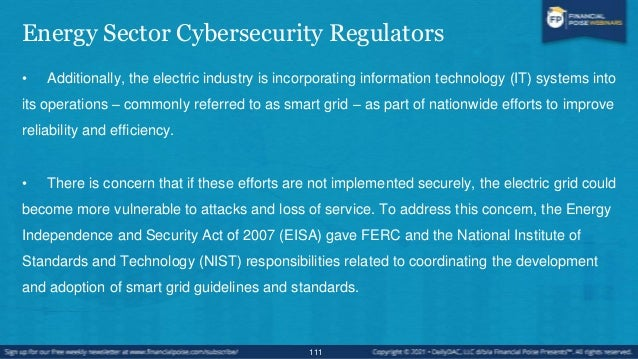 NERC and CIP • In 2013, the FERC approved changes and additions to Critical Infrastructure Protection (CIP) Reliability St...
