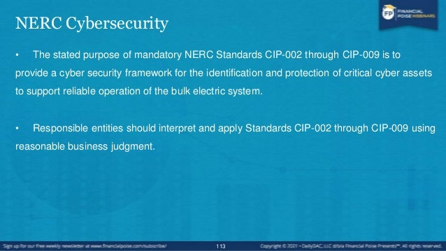 CIP Compliance Principles • Standard CIP-002 requires the identification and documentation of the critical cyber assets as...