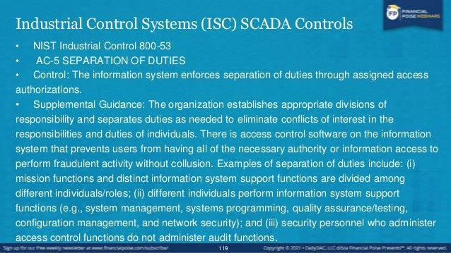 Industrial Control Systems (ISC) SCADA Controls • ICS Supplemental Guidance: In situations where the organization determin...