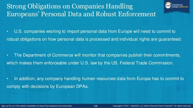 Clear Safeguards and Transparency Obligations on U.S. Government Access • For the first time, the US has given the EU writ...