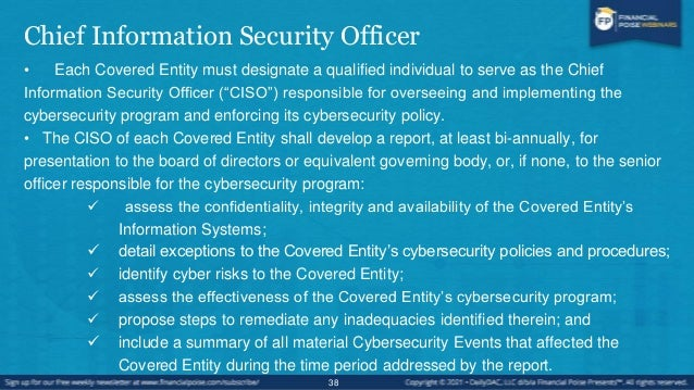 Cybersecurity Personnel and Intelligence • In addition to a CISO, a covered entity must: 1. Employ cybersecurity personnel...