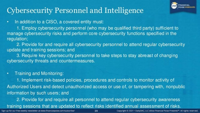 Penetration Testing and Vulnerability Assessments • The cybersecurity program for each Covered Entity shall, at a minimum,...