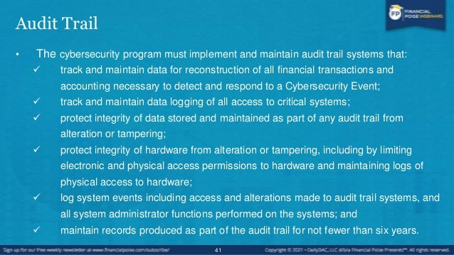 Audit Trail • Risk Assessment.  At least annually, each Covered Entity shall conduct a risk assessment of information sys...