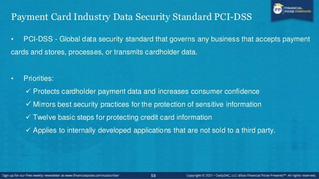 Payment Application Data Security Standard PA-DSS • Standard for vendors (software and others) to reduce vulnerabilities. ...