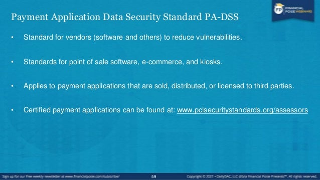 Pin Transaction Security/Pin Entry Device Security PED PCI-PED • Applies to companies that make devices that accept person...