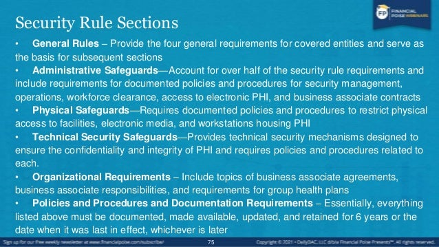 Regulation Components • Standards: what must be met • Implementation specifications: how to meet it  Required: must be im...