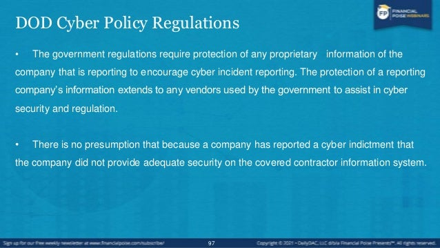 Mandatory Cybersecurity Requirements • The Federal Government issued new regulations requiring commercial companies contra...