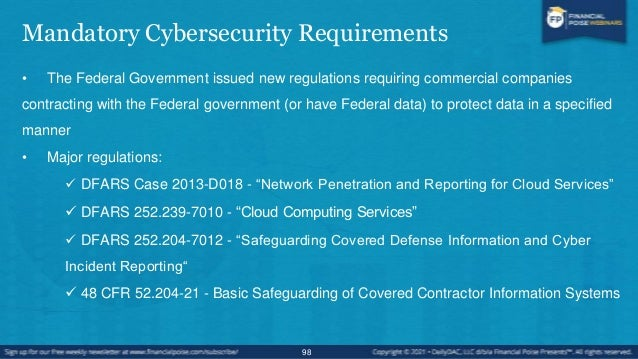 Mandatory Cybersecurity Requirements • NIST standards:  NIST Special Publication 800-53 Revision - 4 Security and Privacy...