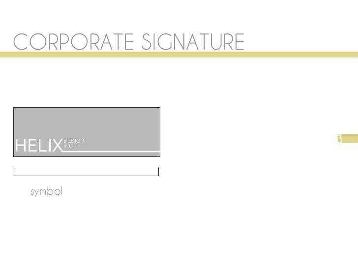 CORPORATE SIGNATURE                      3HELIX     DESIGN          INC symbol