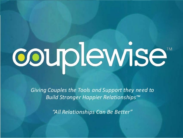 """Giving Couples the Tools and Support they need to      Build Stronger Happier Relationships™        """"All Relationships Can..."""
