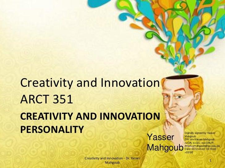 Creativity and InnovationARCT 351CREATIVITY AND INNOVATIONPERSONALITY                                                   Di...