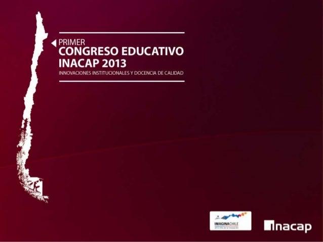 La marca INACAP como parte de la identidad profesional de sus alumnos y egresados:  Comunicar calidad, una de las tareas p...