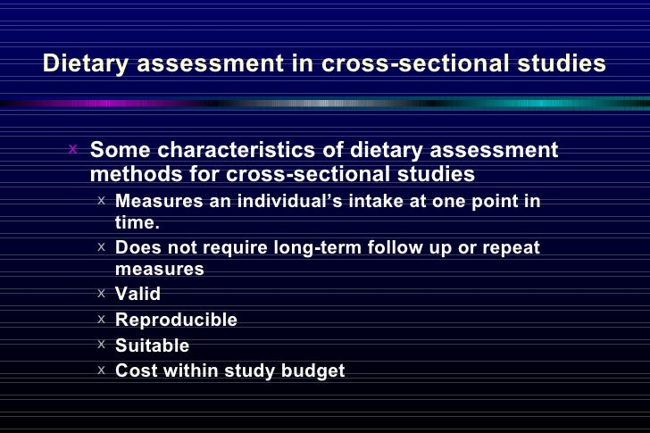 Collecting Data 38 Dietary Assessment In Cross Sectional Studies