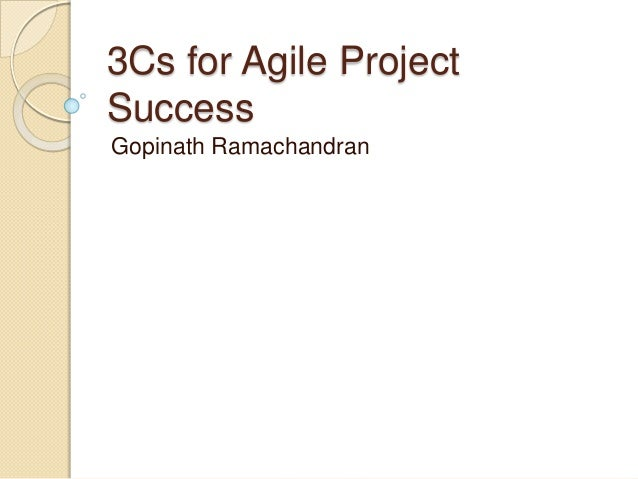 3Cs for Agile Project Success Gopinath Ramachandran