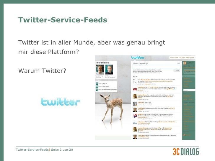 3C DIALOG Twitter als Serviceleistung Slide 2