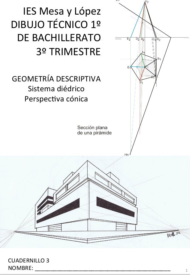 IES  Mesa  y  López   DIBUJO  TÉCNICO  1º   DE  BACHILLERATO   3º  TRIMESTRE   CUADERNILLO  3   ...