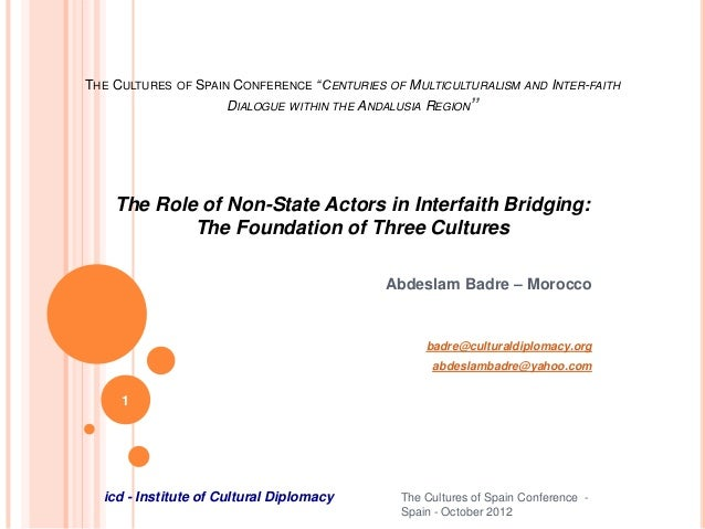 """THE CULTURES   OF   SPAIN CONFERENCE """"CENTURIES OF MULTICULTURALISM AND INTER-FAITH                         DIALOGUE WITHI..."""