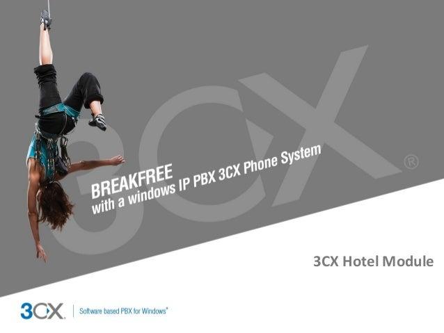 3CX Hotel Module  Copyright © 2002 ACNielsen a VNU company