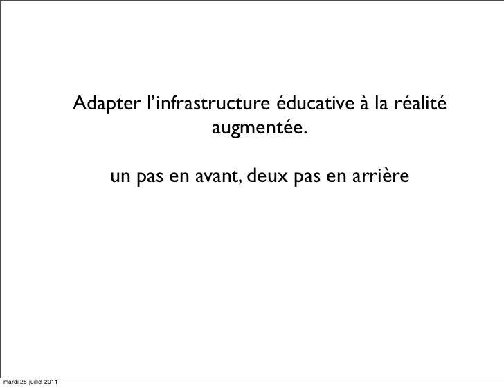 Adapter l'infrastructure éducative à la réalité                                          augmentée.                       ...