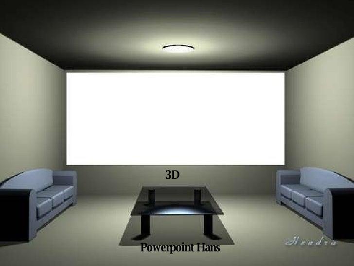 3D Powerpoint Hans