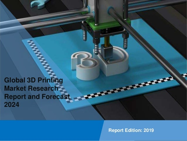Copyright © IMARC Service Pvt Ltd. All Rights Reserved Global 3D Printing Market Research Report and Forecast 2024 Report ...