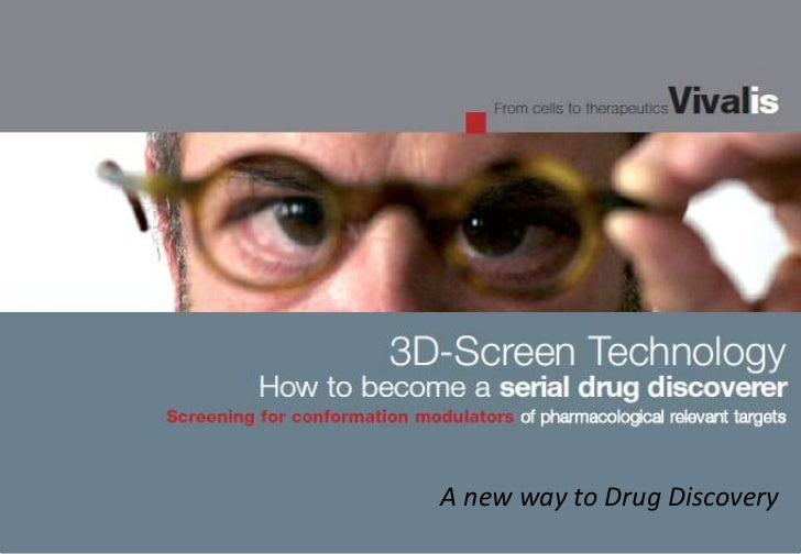 A new way to Drug Discovery