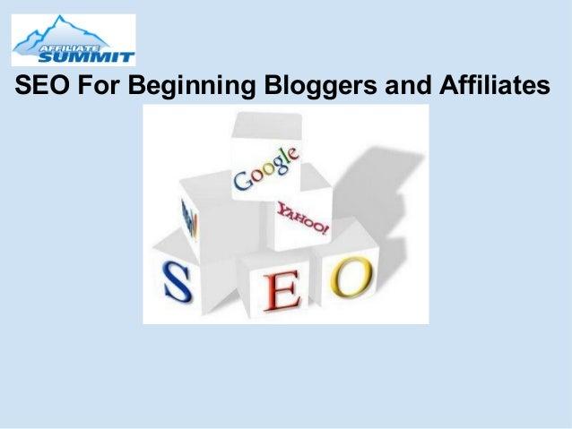 SEOForBeginningBloggersandAffiliates