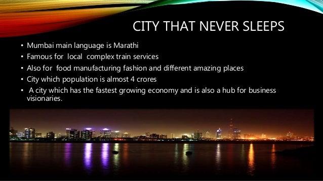 What makes Mumbai the city that never sleeps?
