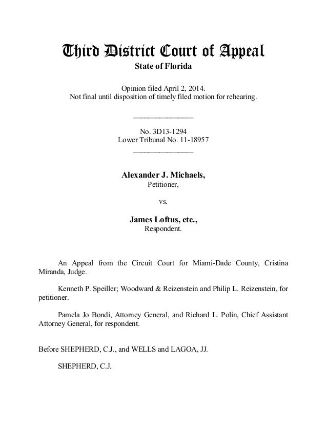 Third District Court of Appeal State of Florida Opinion filed April 2, 2014. Not final until disposition of timely filed m...
