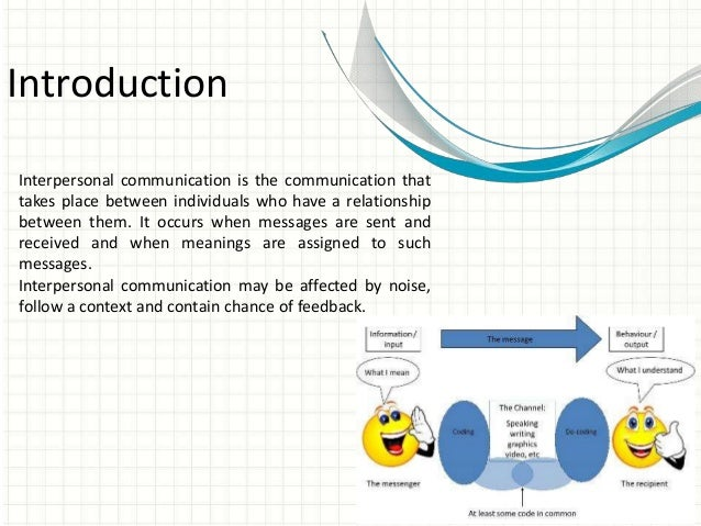 an introduction to the interpersonal communication goal Interpersonal communication chapters 1-4 introduction to interpersonal communication by steven mccornack 3 types of goals interpersonal communication fulfulls.