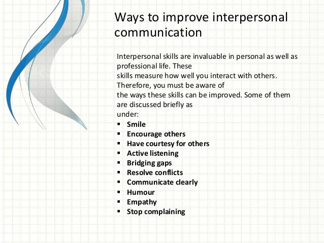 communicating supportively on interpersonal skills In this lesson, you'll learn the definition of interpersonal skills and be given examples to further your understanding following the lesson will.